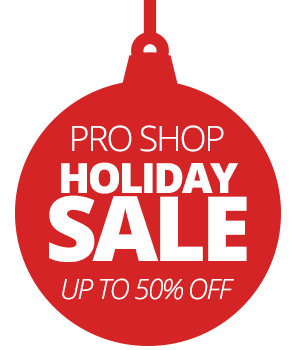 Pro Shop - Holiday Sale - Up to 50% off